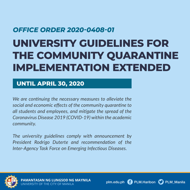 University Guidelines for the Enhanced Community Quarantine Extended until April 30, 2020