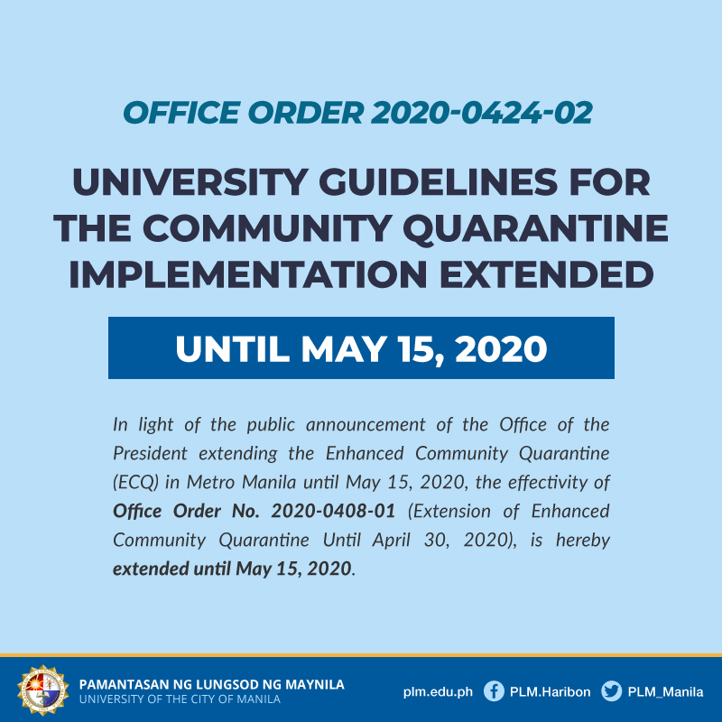 University Guidelines for Community Quarantine Implementation extended to May 15, 2020