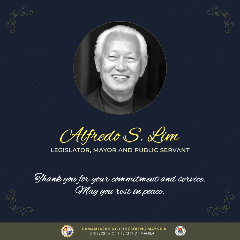 PLM mourns the passing of former Manila Mayor Alfredo Lim